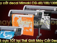 may cat decal mimaki cg 130srIII 1 200x150 - Dịch vụ in decal chuyên nghiệp